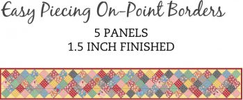 5 Panel 1.5 Inch On-Point Border Pre-Cut