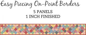 5 Panel 1 Inch On-Point Border Pre-Cut
