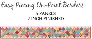 5 Panel 2 Inch On-Point Border Pre-Cut